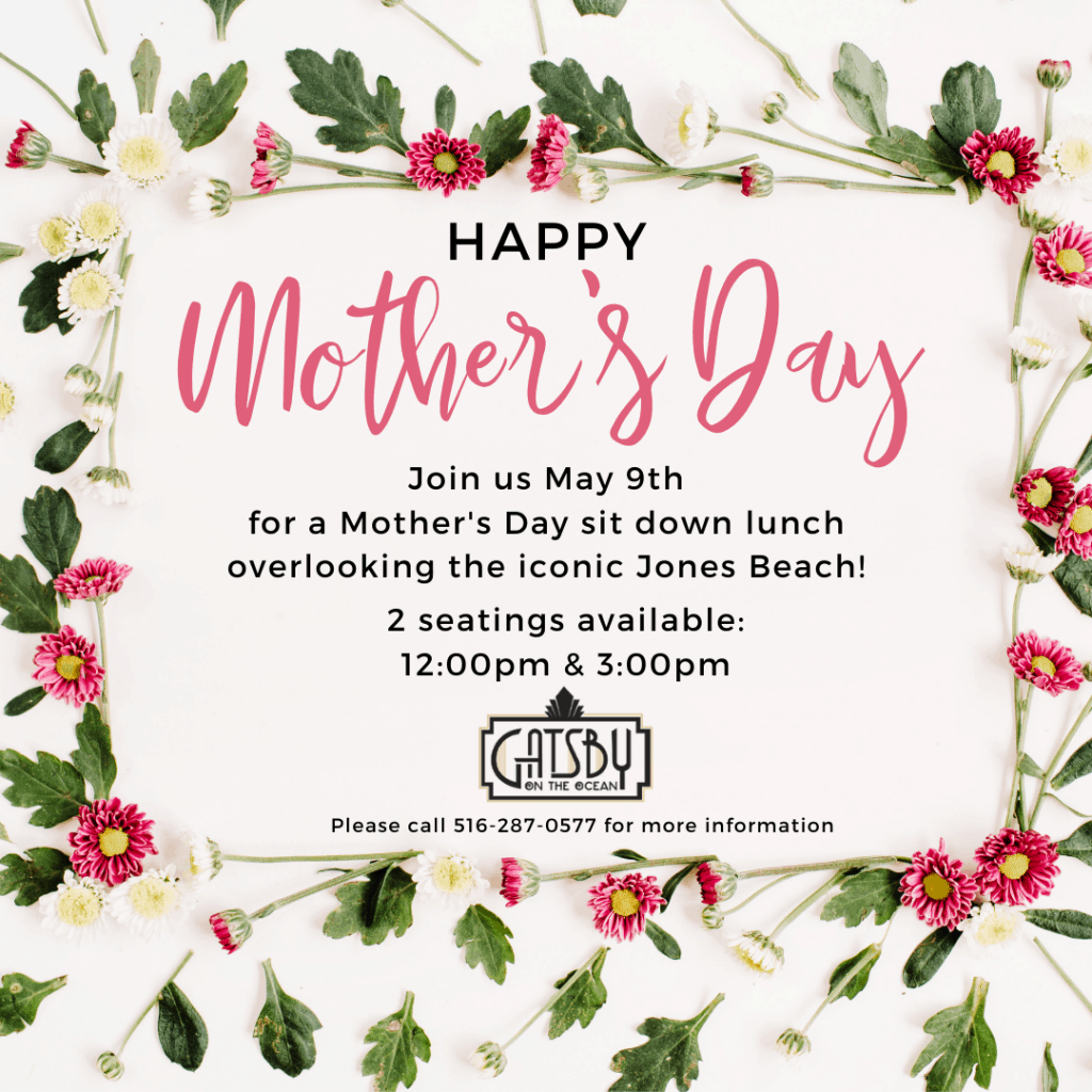 Mother's Day 2021 at Gatsby